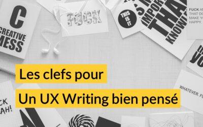 Les clefs pour un UX Writing bien pensé